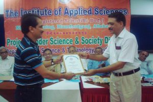 Award Fellow of Institute of Applied Science by Vice president of Institute Dr K P Singh